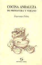 Cocina Andaluza de Primavera y verano, por Esperanza Pelaez