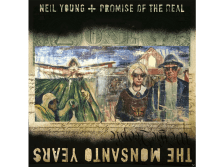 Neil Young + Promise - Monsanto Years [CD + DVD]