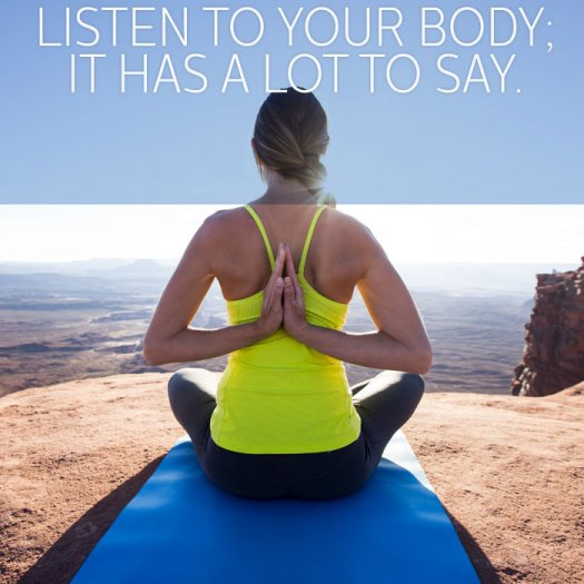 listen to your body - Best Fitness Sayings, Motivational Fitness Quotes