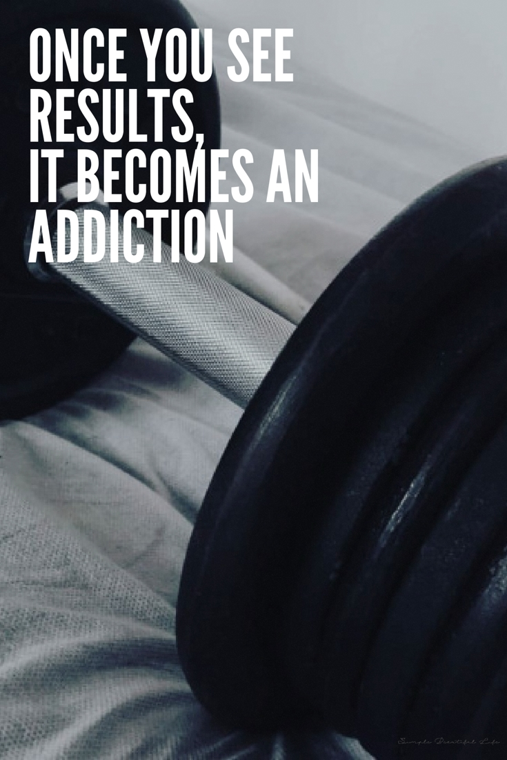 It becomes an addiction - Best Fitness Quotes, Motivational Workout Quotes