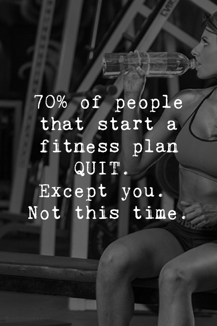 Quit? Not this time - Best Health and Fitness Quotes