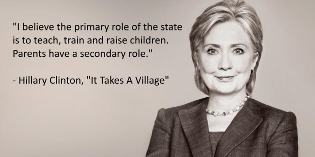 i-believe-the-primary-role-of-the-state-is-to-teach-and-raise-children-hillary-clinton