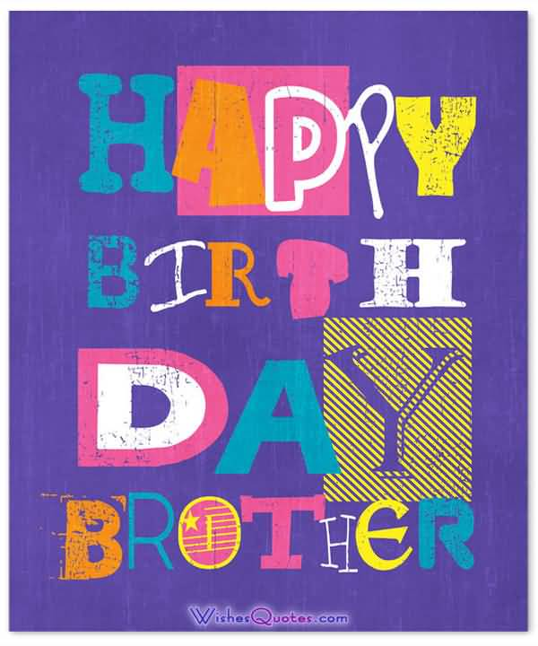 Simple Birthday Cards For Brother ~ Best brother happy birthday wishes for all the brothers and sisiters