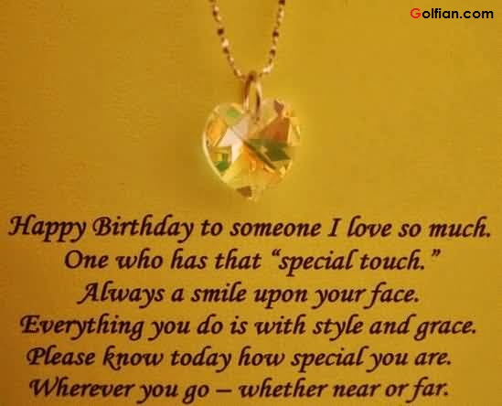 Beautiful Happy Birthday Quotes For Someone Special