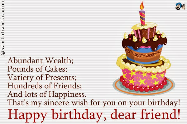 38 Fantastic Dear Friend Birthday Wishes For Everyone Quotes Wishing Happy Birthday