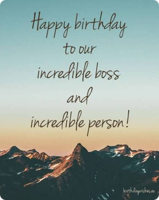 Birthday To Our Incredible Boss Image