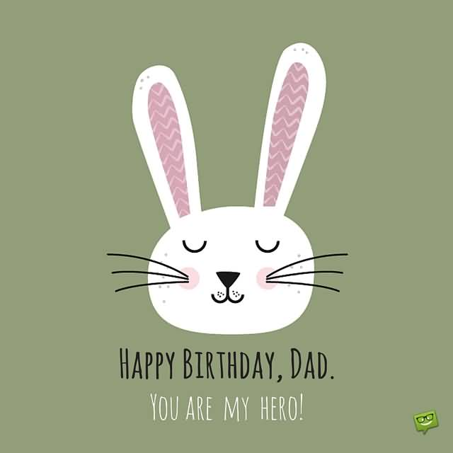 Bunny Wishes Happy Birthday Dad