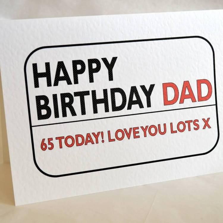 Dad 65 Today Love You Lots Happy Birthday