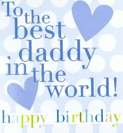 Daddy Birthday Greeting Card