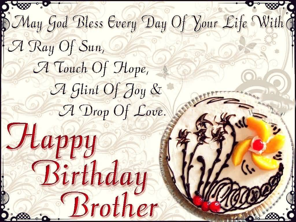 25 Best Brother Happy Birthday Wishes For All The Brothers And – Birthday Greeting to Brother