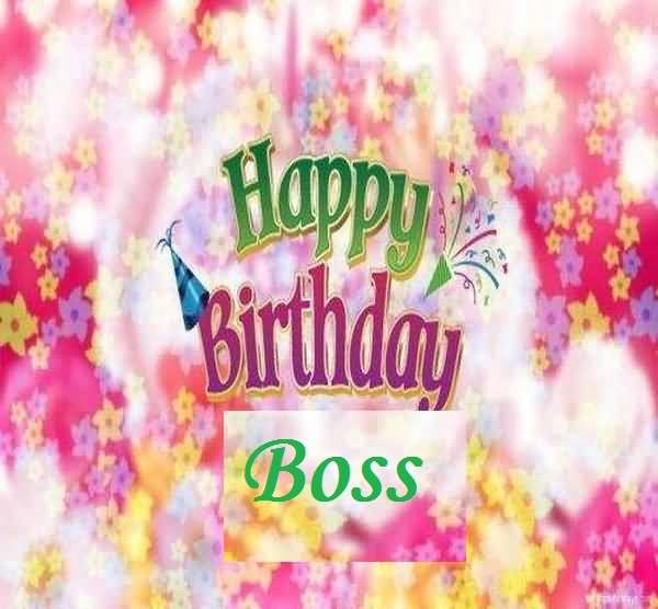 Happy Birthday Greetings For Boss