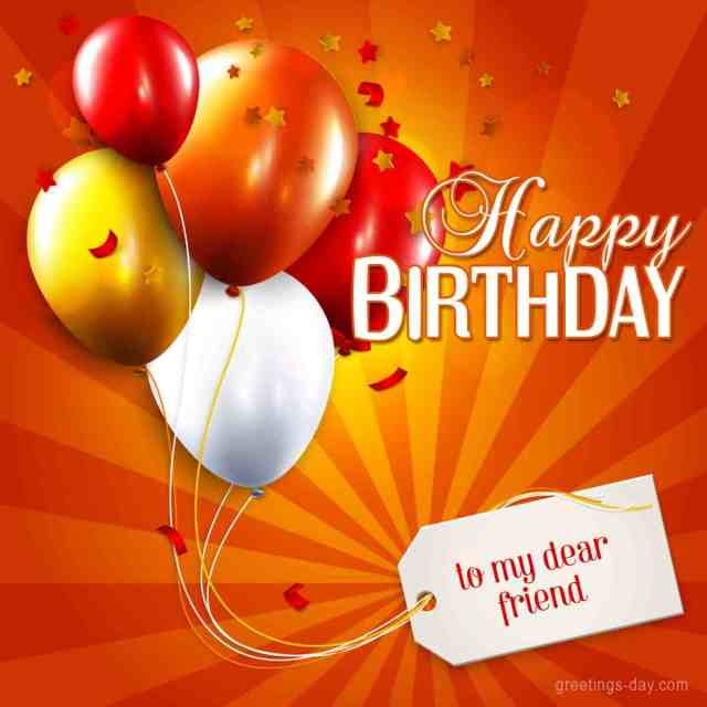 Happy Birthday To My Dear Friend Greeting Picture