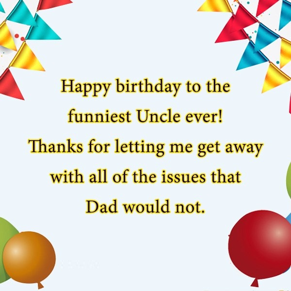 Happy Birthday To The Funniest Uncle Ever Image