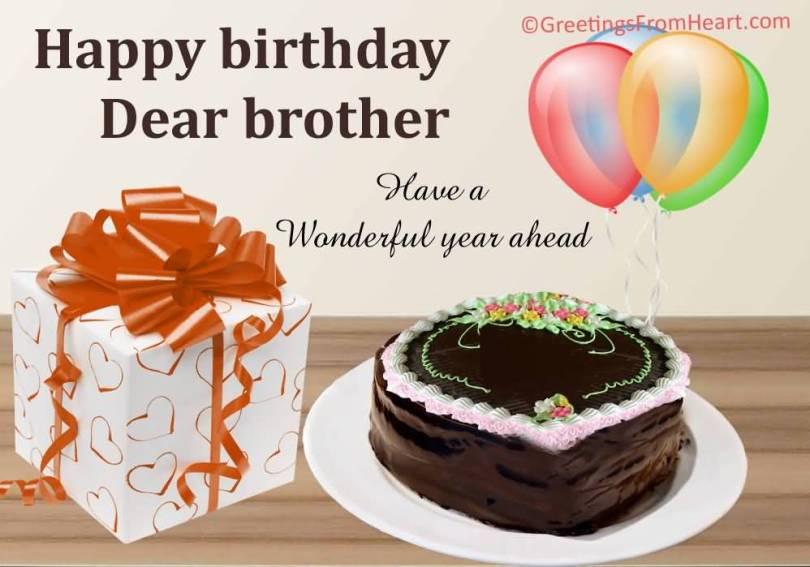 Have A Wonderful Year A Head Happy Birthday Brother