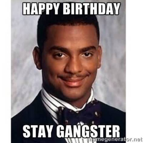 Hilarious Gangster Meme Happy birthday stay gangster Picture