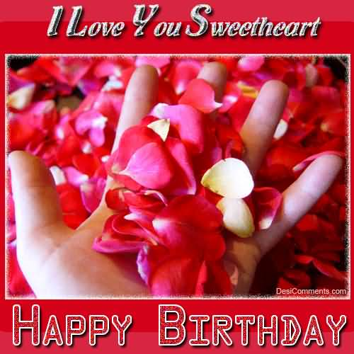 I Love You Sweet Heart Birthday Wishes Picture