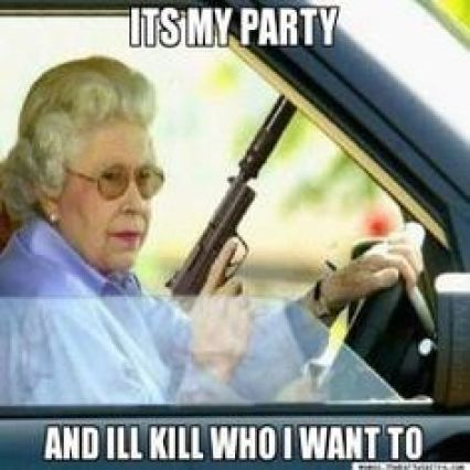 Its my party and il kill who i want to Hilarious Gangster Meme Graphic