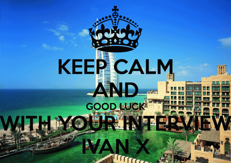 Keep Calm And Good Luck With Your Interview Image