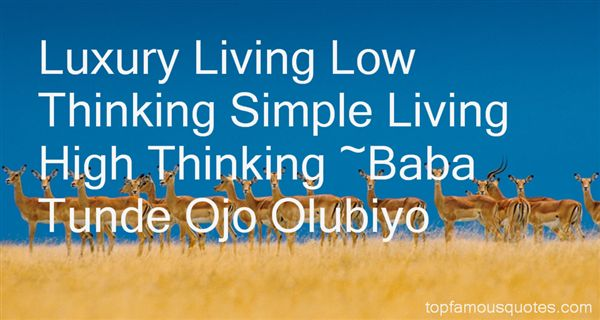 Luxury Living Low Thinking Simple Living High Baba Tunde Ojo Olubiyo