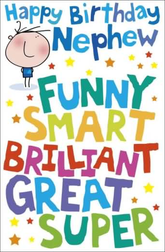 Nephew Funny Smart Brilliant Great Super Happy Birthday Image