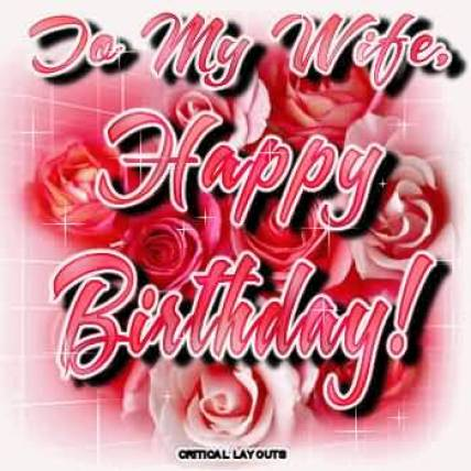 Nice Happy Birthday Greeting For Wife