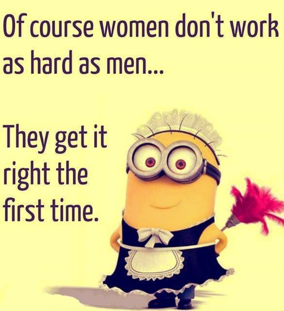 Of Course Women Don't Work As Hard As Men