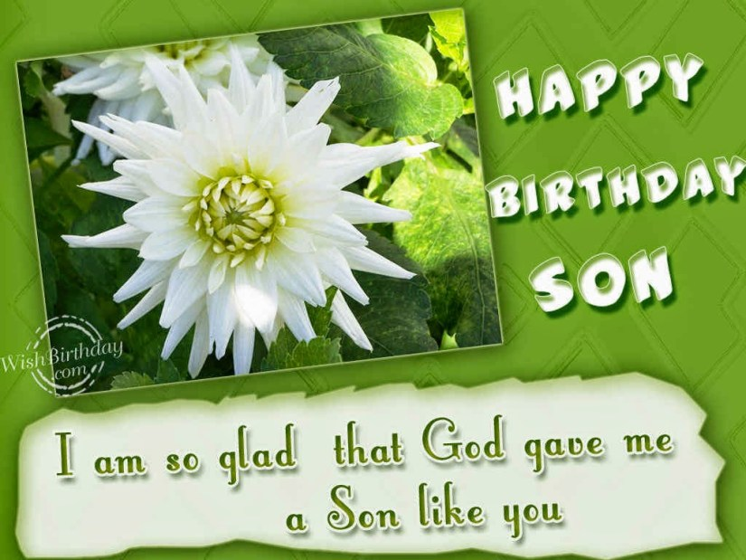 Son I Am So Glad That God Gave Me A Son Like You Happy Birthday