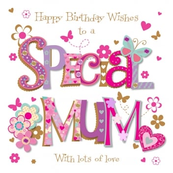 Special Mom Birthday Greeting Card With Lots Of Love