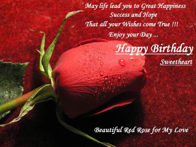 That All Your Wishes Come True Enjoy Your Day Happy Birthday Sweetheart