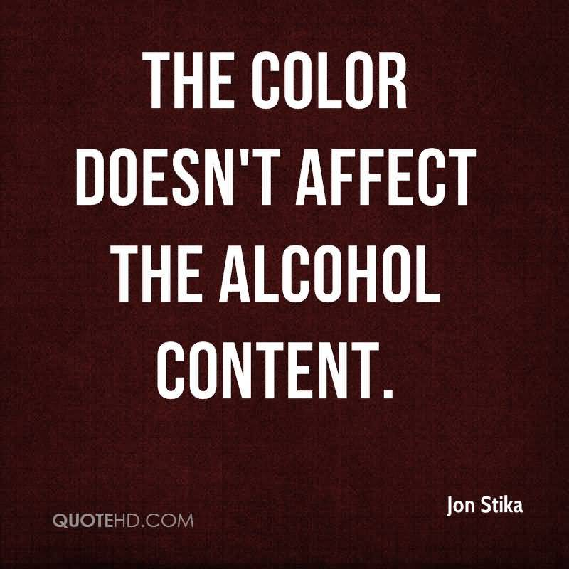 The color Doesn't affect the alcohol content.
