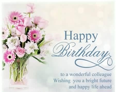 47 Wonderful Colleague Birthday Wishes Greetings Images – Birthday Greetings to a Colleague