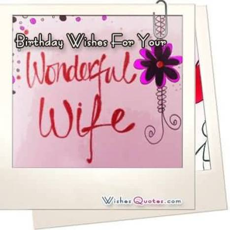 Wonderful Birthday Wishes Message For Wife