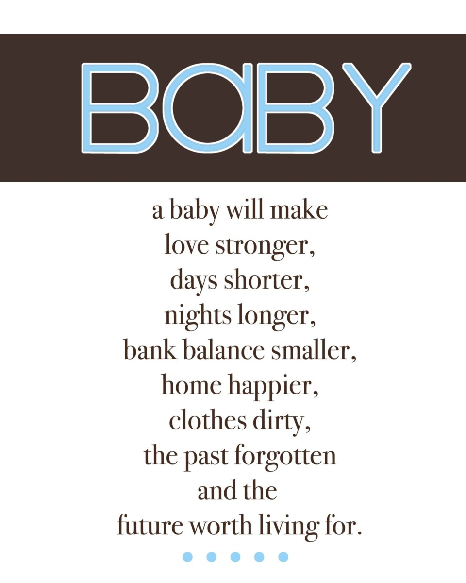 Baby A Baby Will Make Love Strong Days Shorternights Longers Bank ...
