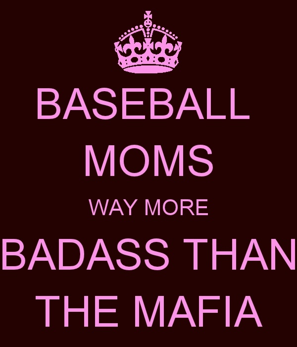 baseball moms way more badass than the mafia.