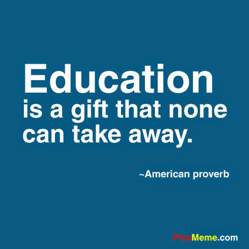 education is a gift that none can take away. american proverb