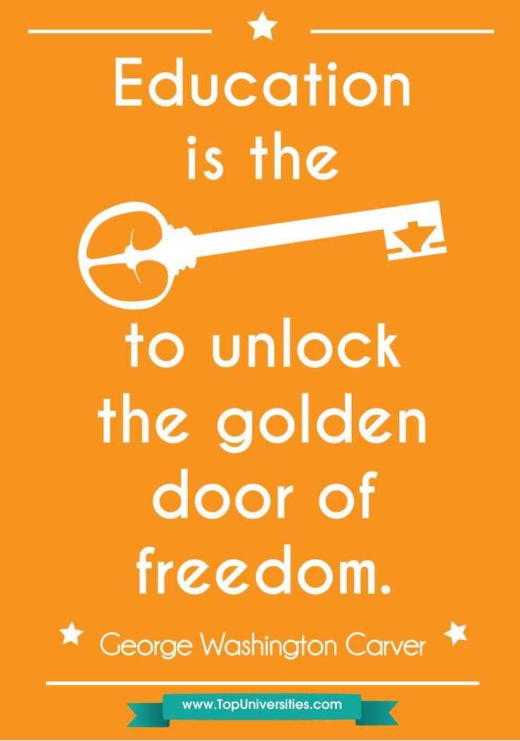 education is the to unlock the golden door of freedom