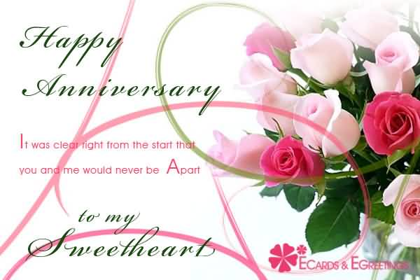 Happy Anniversary It Was Clear Right From The Start That You And Me Would Never Be Apart To My Sweetheart
