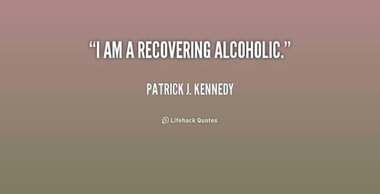 I Am A Recovering Alcoholic Patrick J Kennedy