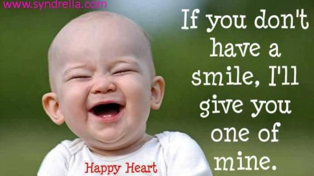 If You Dent Have A Smile Ill Give You One Of Mine