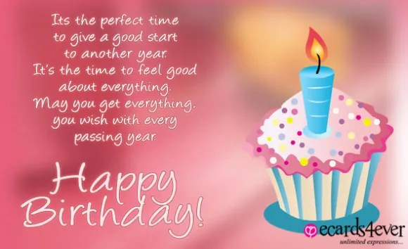 its the perfect tiem to give a good start to antoher year its the time to feel good about everything you wish with every passing year. happy birthday.