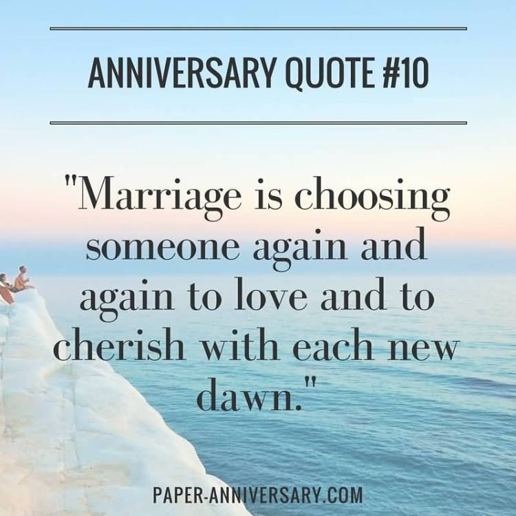 Marriage Is Choosing Someone Again And Again To Love And To Cherish With Each New Dawn
