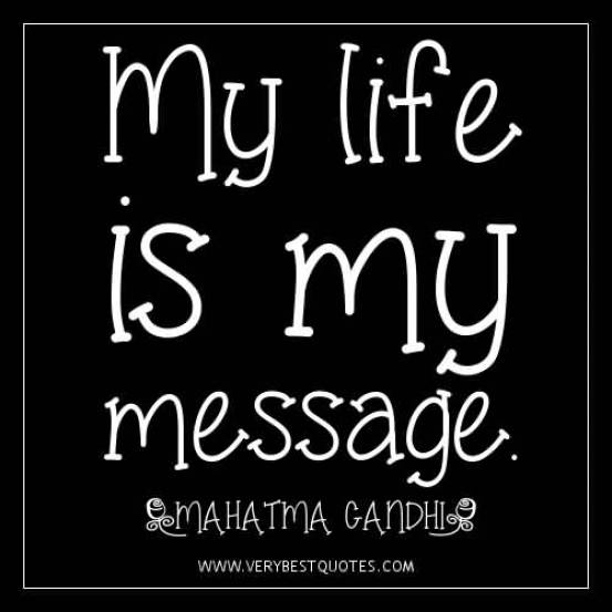 My Life Is My Message Mahatma Gandhi