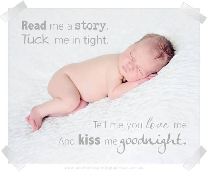 Read Me A Story Tuck Me In Tight Tell Me You Love Me And Kiss Me Good Night