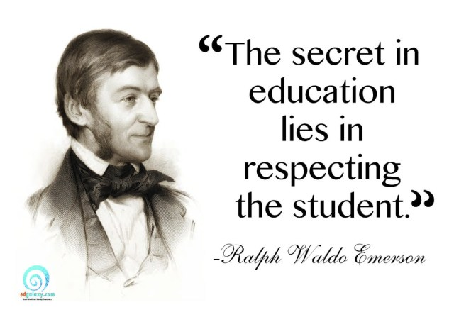 the secret in education lies in respecting the student ralph waldo emerson
