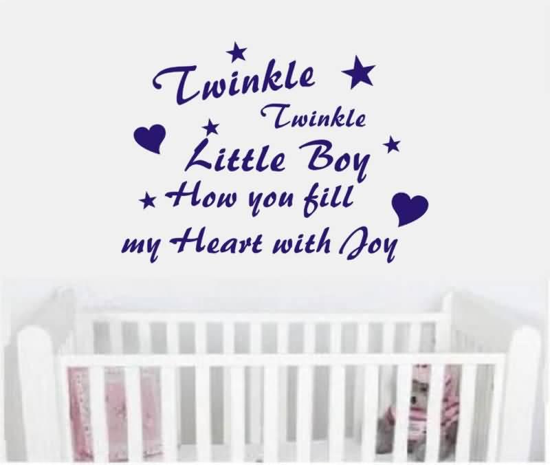 Twinkle Twinkle Little Boy How You Fill My Heart With Joy