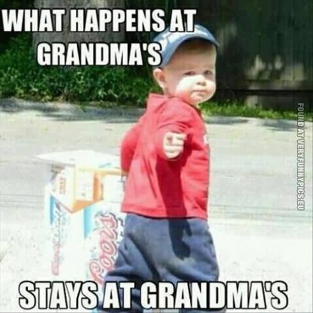 What Happens At Grandmas Stays At Grangmas