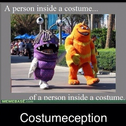 A Person Inside A Costume Of A Person Inside A Costume Funny WTF Memes