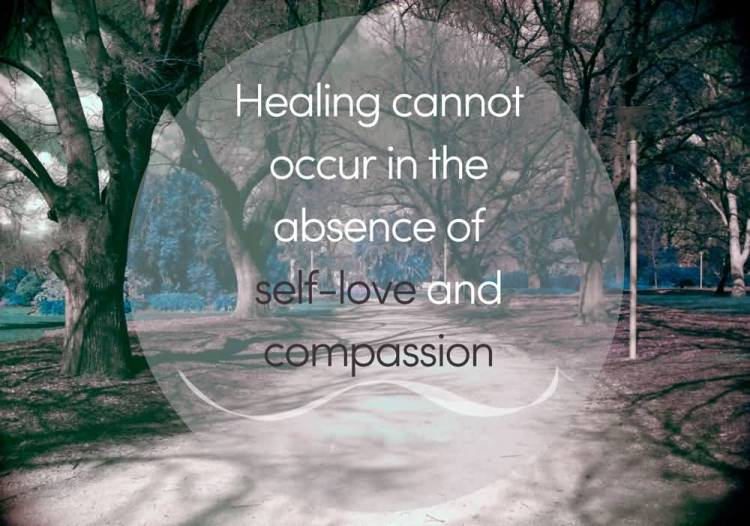 Absence Quotes Healing cannot occur in the absence of self love and compassion
