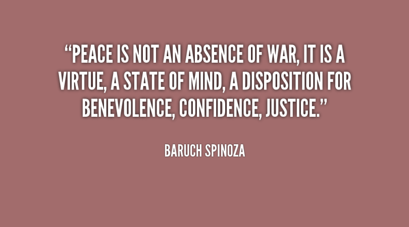 Absence Sayings Peace Is Not An Absence Of War.