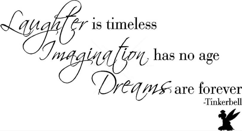 Age Quotes Laughter Is Timeless Imagination Has No Age Dreams Are Forever